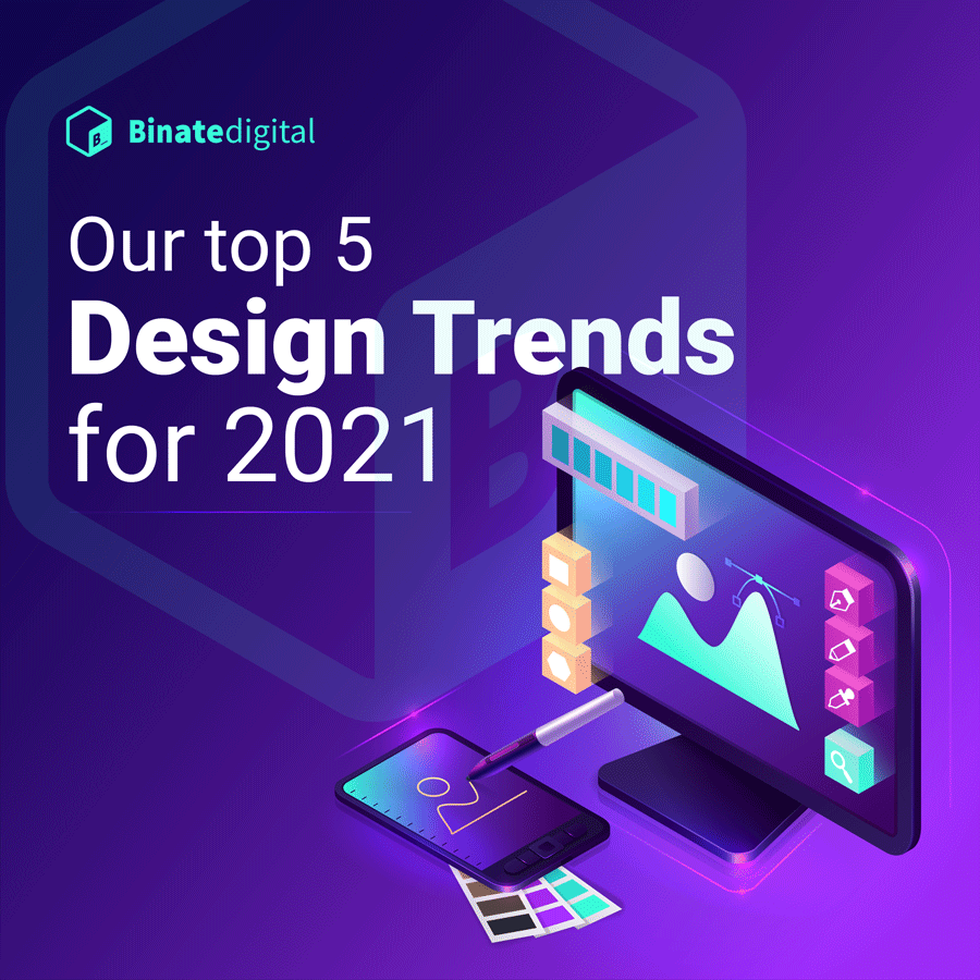 Our top 5 Design Trends for 2021